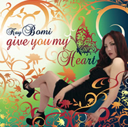 give you my Heart / Kay Bomi